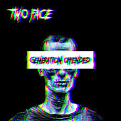 Generation Offended by Two Face