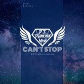 Can't Stop by DJDiamondMind