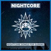 Nightcore Songs For Gaming de Nightcore