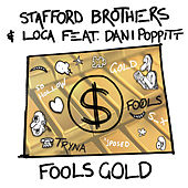Fools Gold de The Stafford Brothers