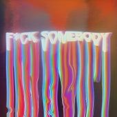 Fvck Somebody von The Wrecks
