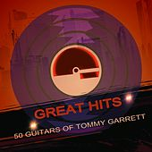 Great Hits by 50 Guitars Of Tommy Garrett