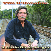 A Little Bit of Alright de Tim O'Donohue