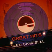 Great Hits von Glen Campbell