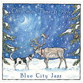 Christmas Time Is Here de Blue City Jazz
