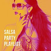 Salsa Party Playlist de Salsa All Stars, The Latin Party Allstars, Merengue Latin Band