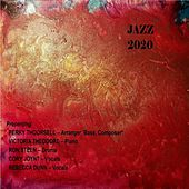 Jazz 2020 by Perry Thoorsell