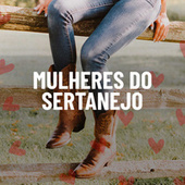 Mulheres do Sertanejo von Various Artists