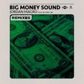 Big Money Sound (Remixes) von Jordan Magro