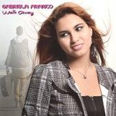 Walk Away de Gabriela Franco