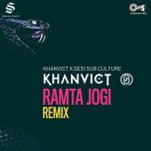 Ramta Jogi (Khanvict & Desi Sub Culture Remix) di A.R. Rahman