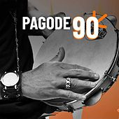 Pagode 90 by Various Artists