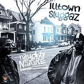 Illtown Sluggaz by Naughty By Nature