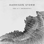 You & I (Acoustic) by Harrison Storm