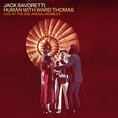 Human (Live at the SSE Arena, Wembley) by Jack Savoretti