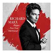 Happy New Year Old Friend de Richard Marx