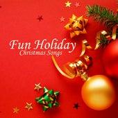 Fun Holiday Music - Christmas Songs by Christmas Songs Music