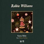 Santa Baby (feat. Helene Fischer) by Robbie Williams
