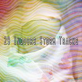 29 Indoors Storm Tracks by Rain Sounds and White Noise