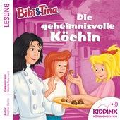 Hörbuch: Die geheimnisvolle Köchin (Ungekürzt) von Bibi & Tina