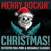 Merry Rockin' Christmas! 20 Festive Folk-Punk & Rockabilly Classics de Various Artists
