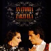Anatomía de la Zarzuela von Orquesta Sinfónica y Coro Radio Televisión Española