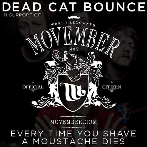 Every Time You Shave A Moustache Dies - Single by Dead Cat Bounce