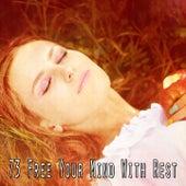 73 Free Your Mind with Rest de Sleepicious