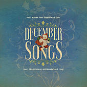 December Songs: Traditional Instrumentals by Various Artists