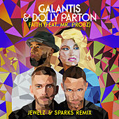 Faith (feat. Mr. Probz) (Jewelz & Sparks Remix) di Galantis