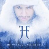 The Way You Make Me Feel von Jon Henrik Fjällgren