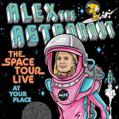 The Space Tour Live (At Your Place) (Live at the Corner Hotel, Melbourne, 22/11/2018) by Alex the Astronaut