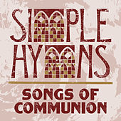 Songs Of Communion by Simple Hymns
