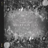 Everyday Life von Coldplay