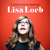 A Simple Trick to Happiness de Lisa Loeb