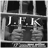 17 Ft. Mac Miller (produced By Statik Selektah) - Single de JFK