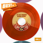BEST OF CALIENTE Vol.2 - Los Mas Tòrridos Ritmos Latimos de Various Artists