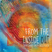 From the Inside Out by Cathy Clasper-Torch