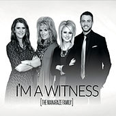 I'm a Witness by The Manaraze Family
