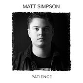 Patience by Matt Simpson