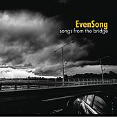 Songs from the Bridge von Evensong