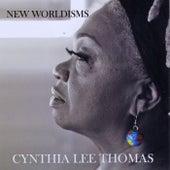 New Worldisms de Cynthia Lee Thomas