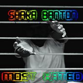 Most Hated de Shaka Banton