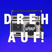 Dreh auf! by We Butter The Bread With Butter