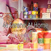 46 Serene at Home von Rockabye Lullaby