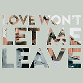 Love Won't Let Me Leave de Seafret