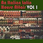An Italian Latin House Affair, Vol. 1 von Various Artists