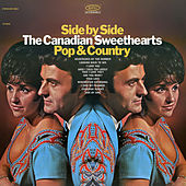 Side By Side / Pop & Country (Expanded Edition) by The Canadian Sweethearts