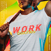 Work Bitches (Enrry Senna Remix) by DJ Tommy Love