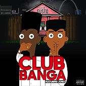 CLUB BANGA (feat. Jones) de Gusto